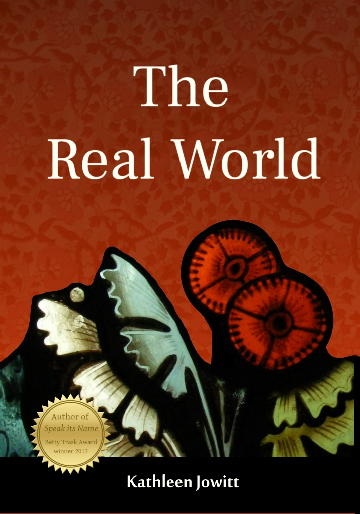 Book cover: 'The Real World' by Kathleen Jowitt, featuring a red stained glass flower with green leaves on a red, floral patterned, background.