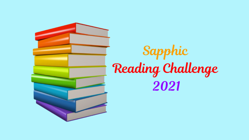 Stack of books with rainbow-coloured covers and text 'Sapphic Reading Challenge 2021'
