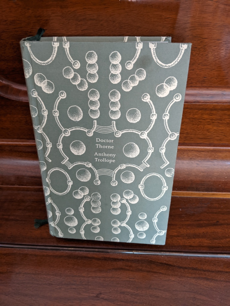 'Doctor Thorne' by Anthony Trollope in a hardback edition with a green cloth cover